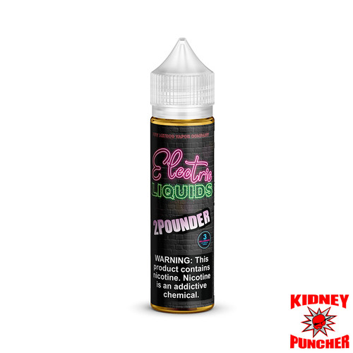 Electric Liquids - 2 Pounder 60ml
