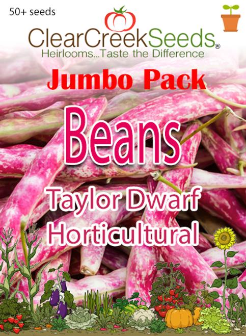 Bean-Taylor Dwarf Horticultural (50+ seeds) JUMBO PACK