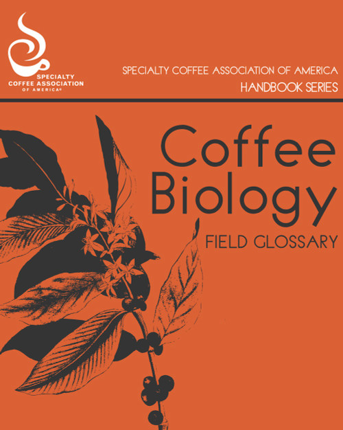"""""""The Coffee Biology Glossary Handbook is an essential tool to better understanding the language of biology as it pertains to the science behind great coffee. Initially developed to accompany a series on coffee genetics for the 2013 SCAA Symposium, curated by science manager Emma Bladyka, it has now become a solid primer on coffee biology, a reference to make it easier to engage with the science that underpins the entire coffee trade."""""""