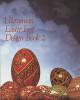 Ukrainian Easter Egg Design Book 2