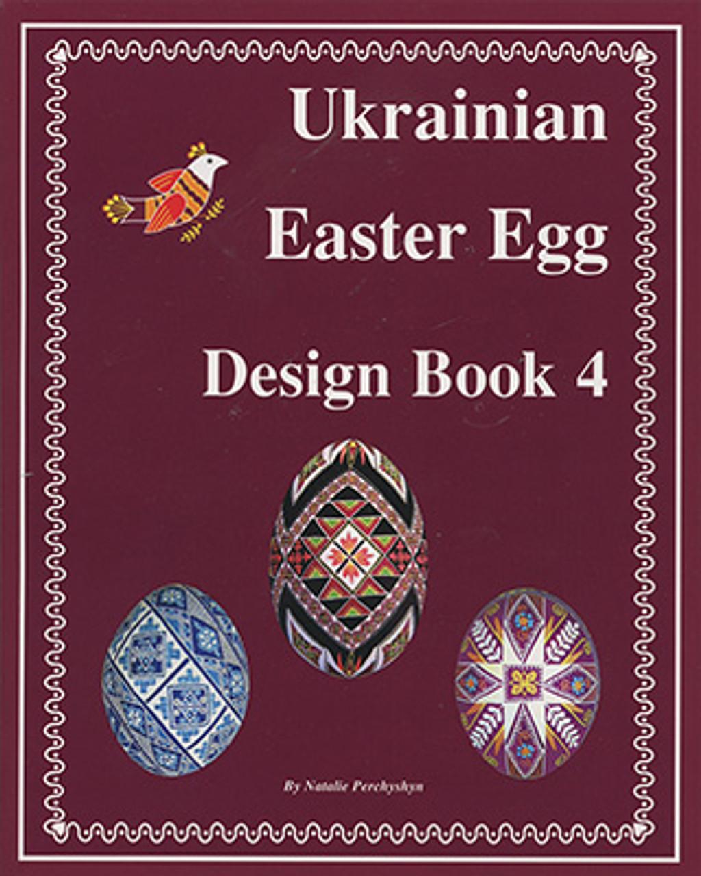 Ukrainian Easter Egg Design Book 4