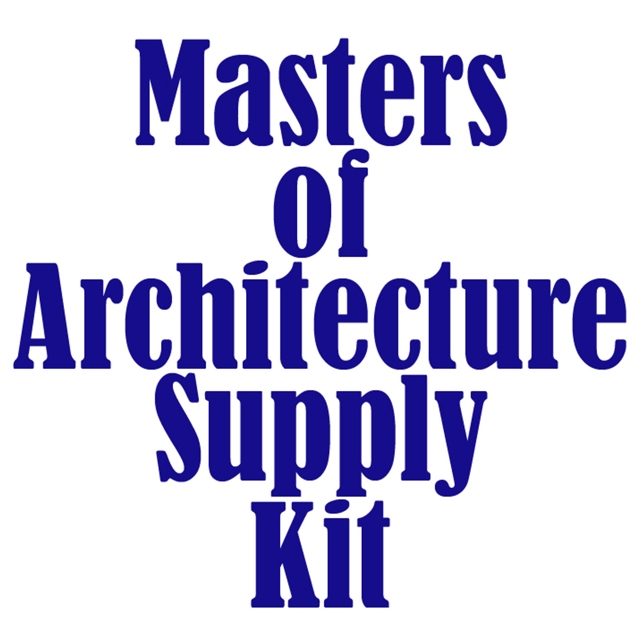 University of Colorado at Denver Masters of Architecture Supply Kit