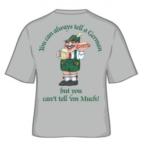 "German Shirts ""Tell A German"""