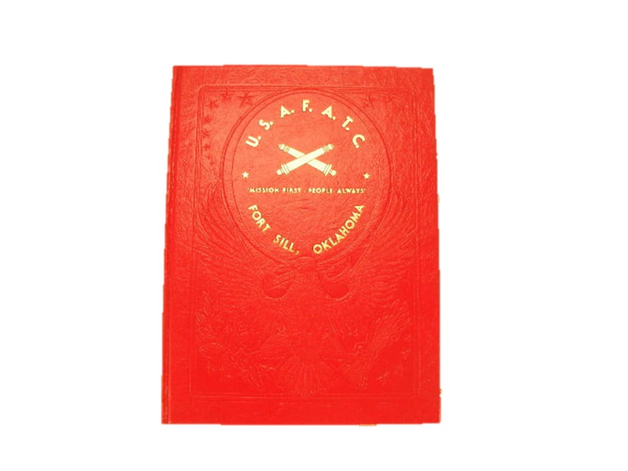 732cab8b609a2 A vintage United States Army Field Artillery Training Center book from Fort  Sill,Oklahoma. - Antique Mystique