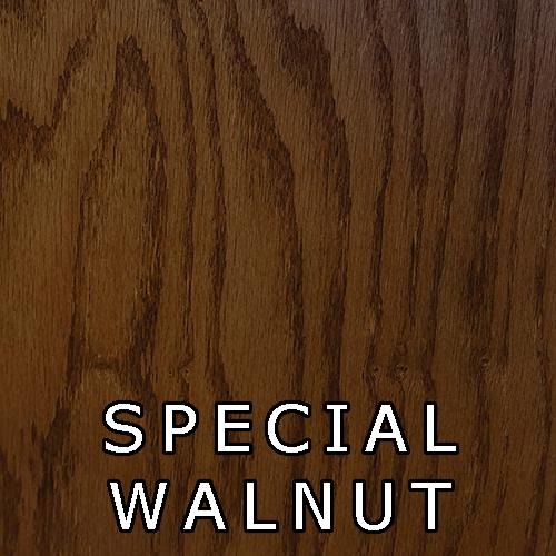 Special Walnut- Stain