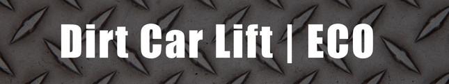 Dirt Car Lift | ECO (Video)