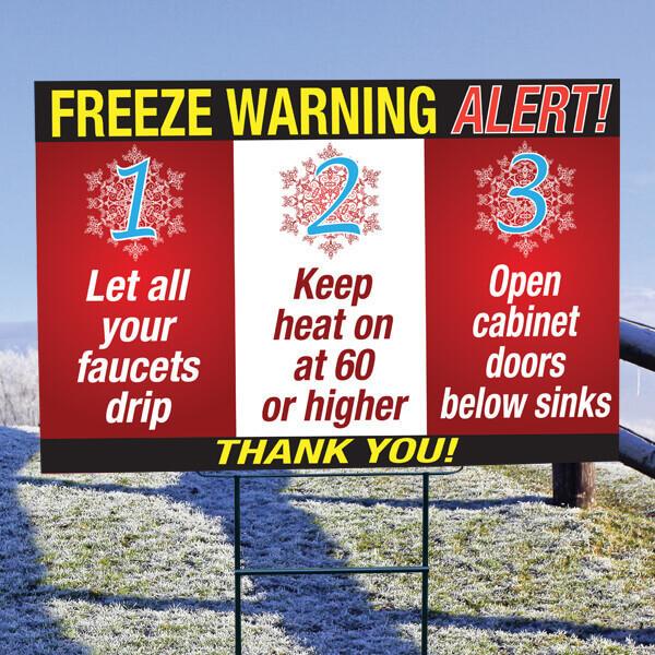 "Freeze Warning 20"" x 30"" Sign"