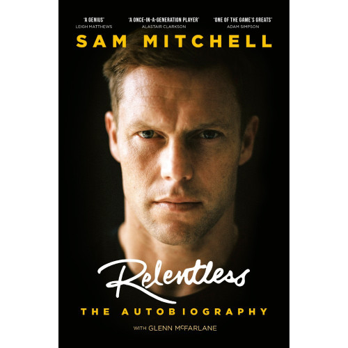 Sam Mitchell Autobiography - Relentless