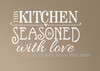 Kitchen Seasoned with Love Wall Art Decal Stickers Quote White