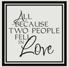 All Because Two People Fell In Love Quotes Wall Sticker Decals Sayings