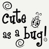 Cute as a Bug with Ladybug and Swirls Wall Art Sticker Girls Vinyl Decals