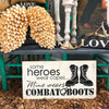Some Heroes Wear Capes, Mine Wears Combat Boots Wall Decal Stickers  Quote, Wedding Love Decor