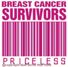 Breast Cancer Survivors Priceless Wall Decal for Cancer Awareness Hot Pink