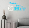 Pass Set Hit with Volleyball Vinyl Wall Sticker Decals Sports Quote