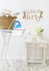 Laundry Wall Words Vinyl Stickers Wall Decals I Like It Dirty