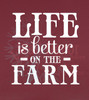 Life is Better On the Farm Wall Decal Quotes Country Wall Words-White