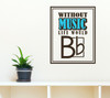 Without Music Life Would B Flat Vinyl Wall Decal Musical Quote