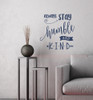 Stay Humble and Kind Wall Decal Vinyl Sticker Quotes Vinyl Lettering-Deep Blue