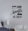Stay Humble and Kind Wall Decal Vinyl Sticker Quotes Vinyl Lettering-Black