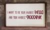Favorite Hello Hardest Goodbye Love Vinyl Letters Decals Bedroom Quote-Burgundy