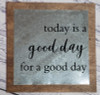 Wood Metal Sign Today Good Day Inspirational Quote Hanging Wall Art-Black