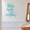 Beauty In Everything Inspirational Wall Quotes Vinyl Lettering Decals-Teal