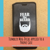 Tumbler Decals on a Tablet Fear The Beard Best Dad Gift Fathers Day Mug Stickers