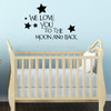 Nursery Wall Decals We Love You Kids Room Vinyl Sticker