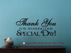 Thank You For Sharing Our Special Day  Wall Decor Sticker Saying Wedding Anniversary Gifts-Wed2