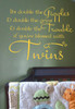 Double The Giggles, Grins & Trouble Twins Vinyl Wall Decal Quote for Room Decor, Great for Birthday or Baby Gifts!