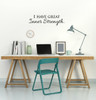 I Have Great Inner Strength Wall Decal Affirmation Quote