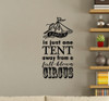 Family One Tent Away From a Full Blown Circus Wall Decal Quote Sticker