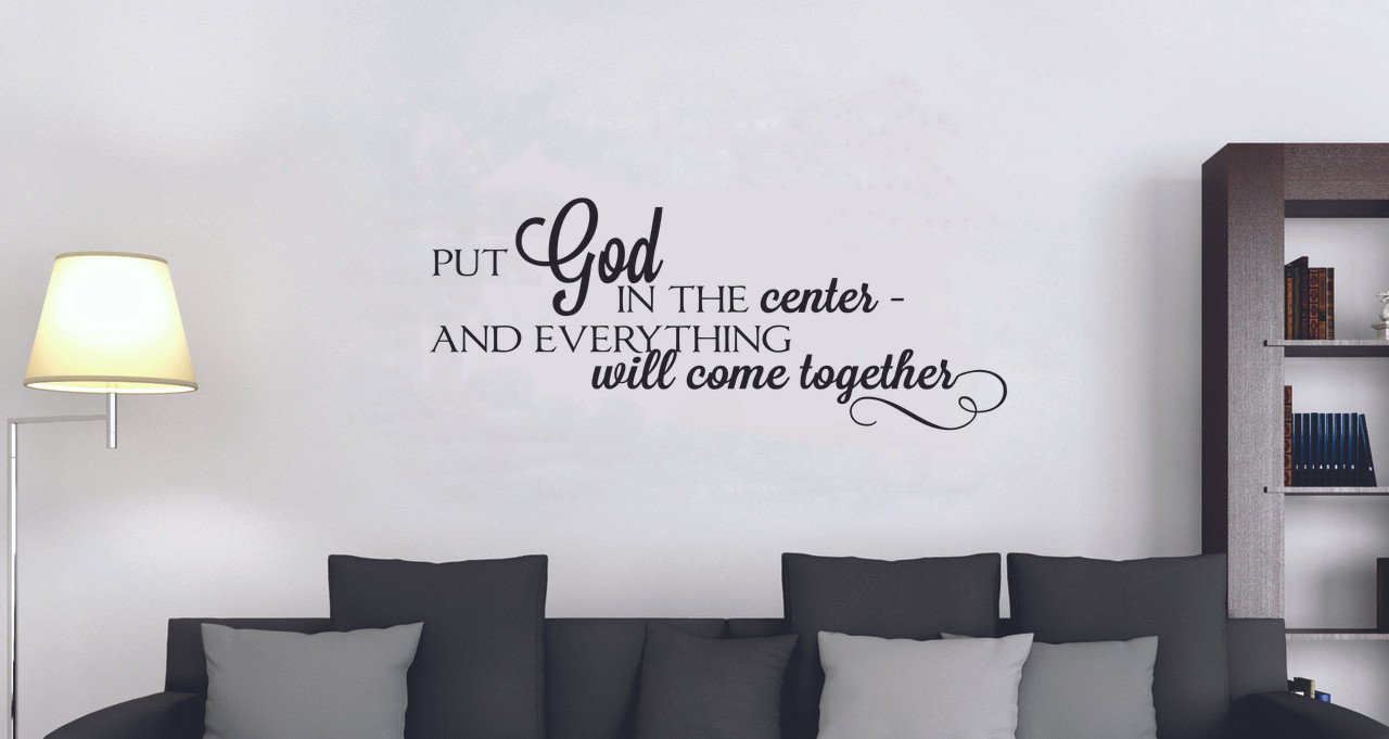 Put God in the Center Religious Quote Vinyl Wall Decal