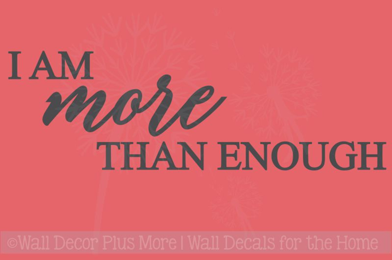 I More Than Enough Positive Wellness Inspirational Quotes Wall Decal Custom Positive Quote