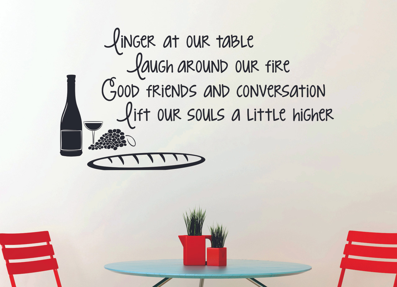 Linger At Our Table Laugh Around Fire Vinyl Kitchen Decal Quote Decorate Your