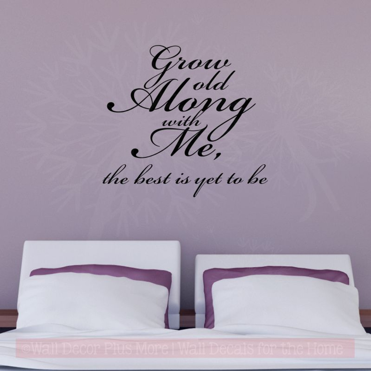 grow old along with me wall stickers decals popular bedroom wall words