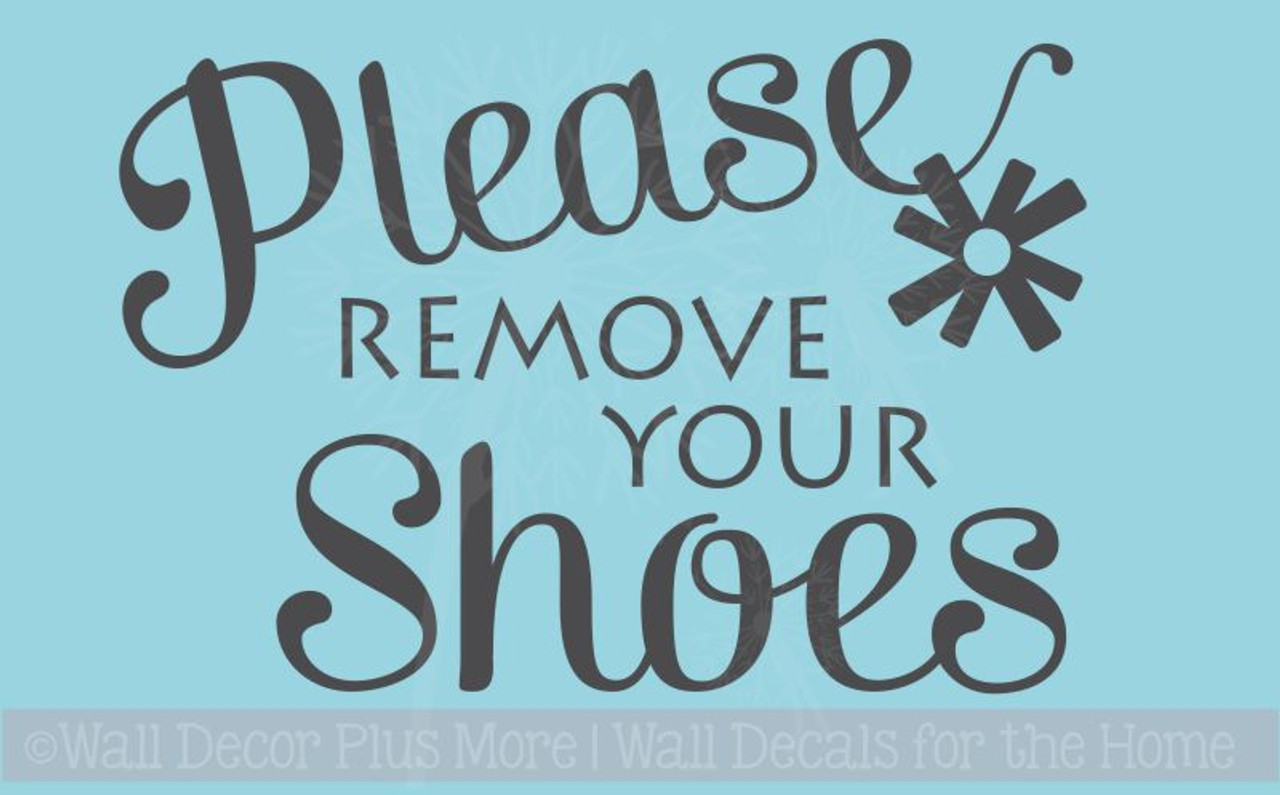 1c23d5ed5b68 Please Remove Your Shoes Vinyl Wall Decal for Front Entry Decor