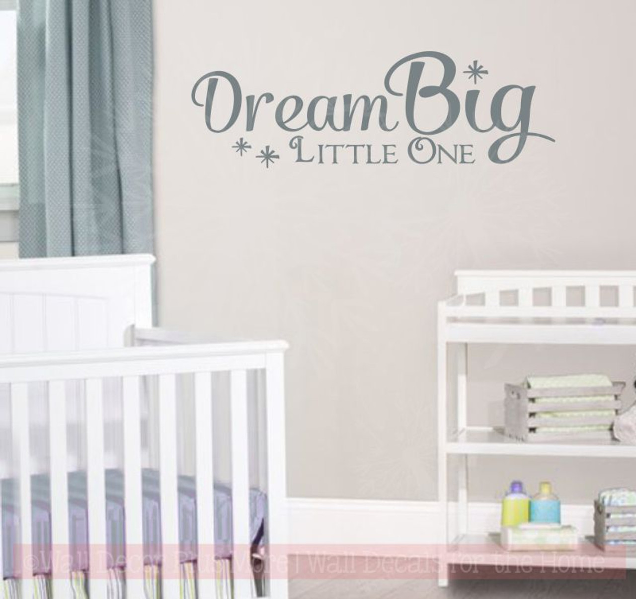 dream big little one with stars wall decal nursery quote