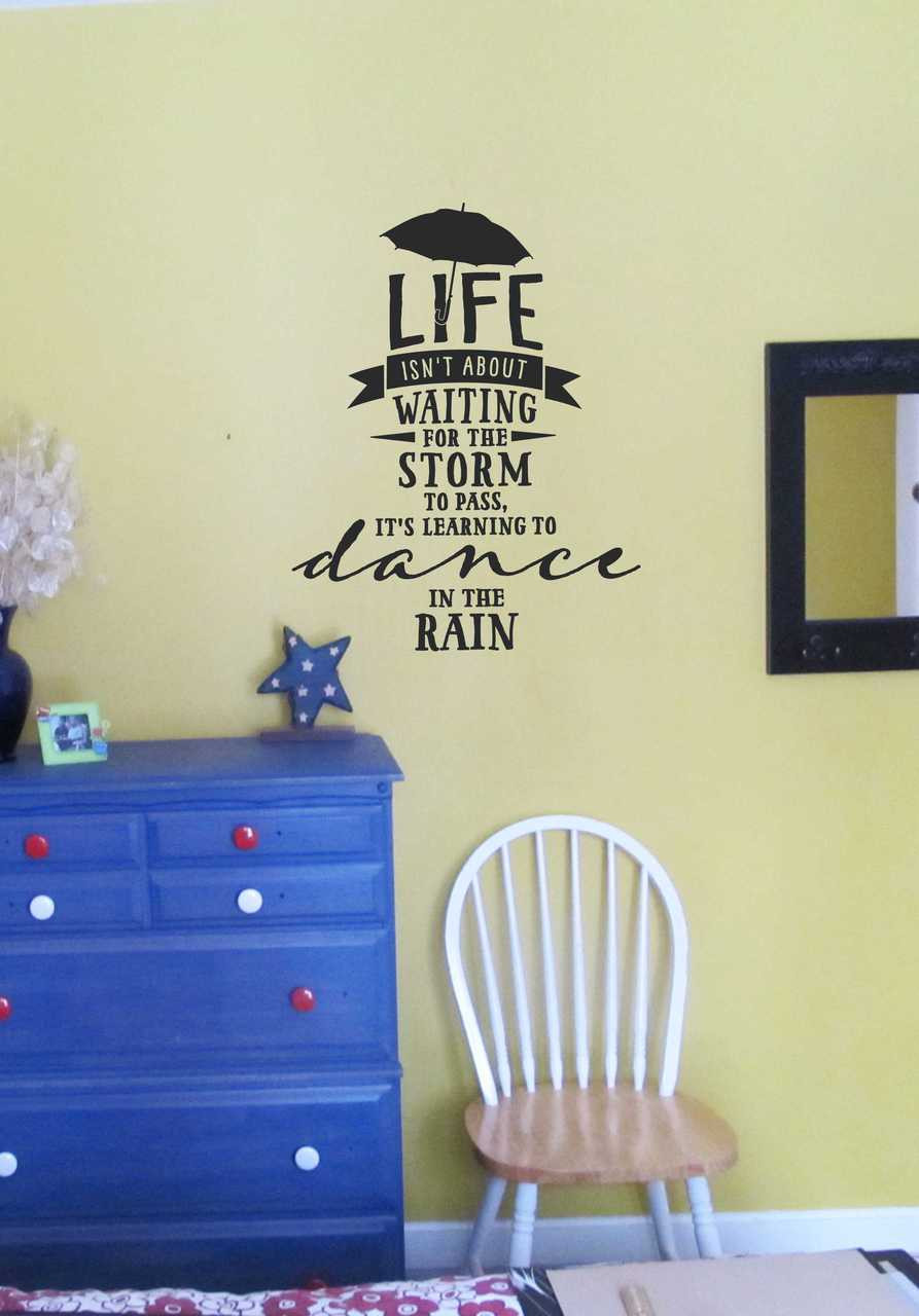 Dance In The Rain Popular Inspirational Wall Decal Quote
