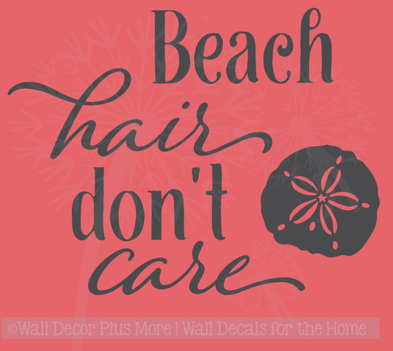 Beach Hair Dont Care With Sea Shell Summer Quotes Wall Decals Sticker