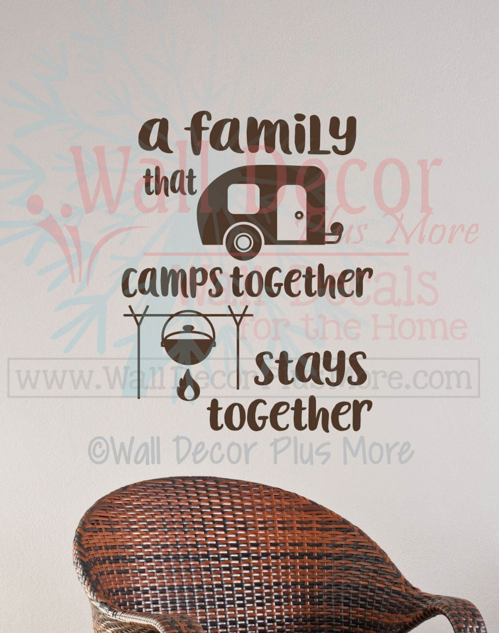 A Family That Camps Together Stays Together Camper Summer Wall