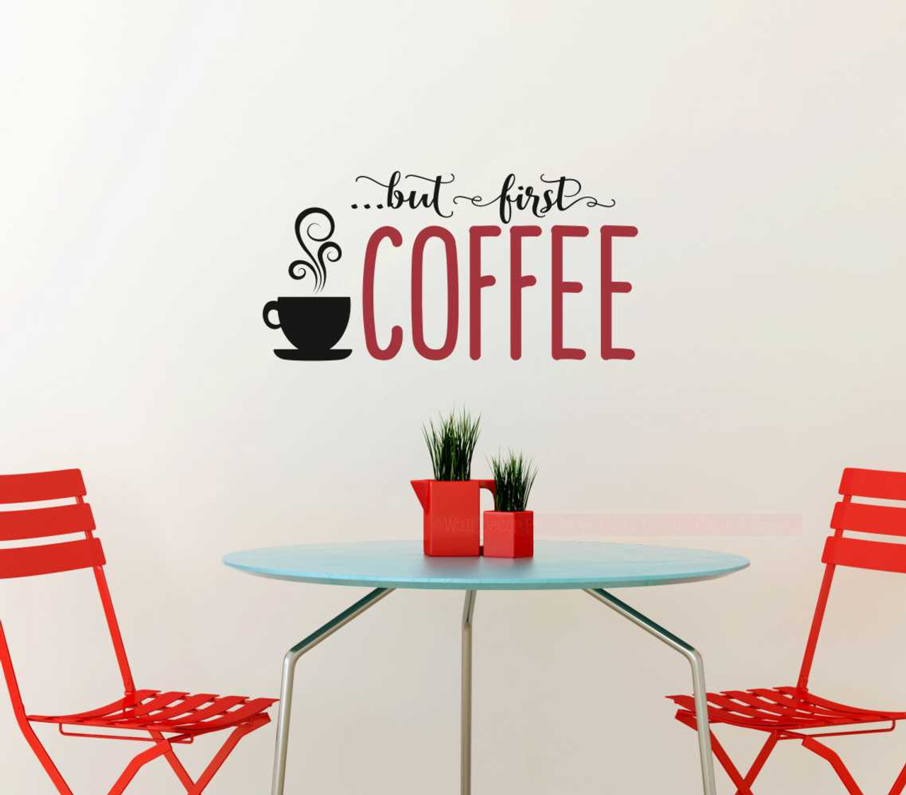First Coffee Kitchen Sayings Vinyl Lettering Art Wall