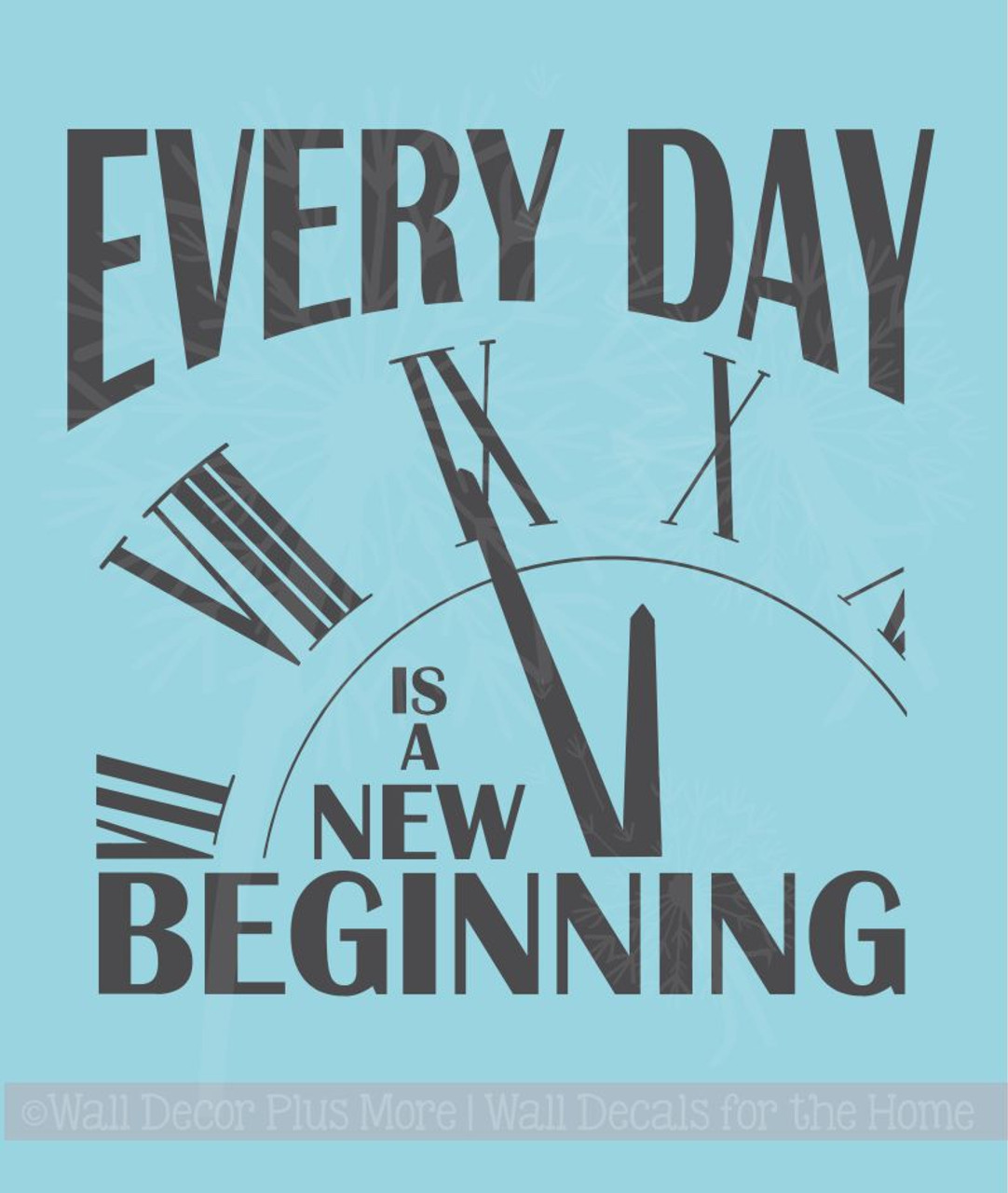 Every Day is a new Beginning Motivational Quotes Wall Decals Sticker
