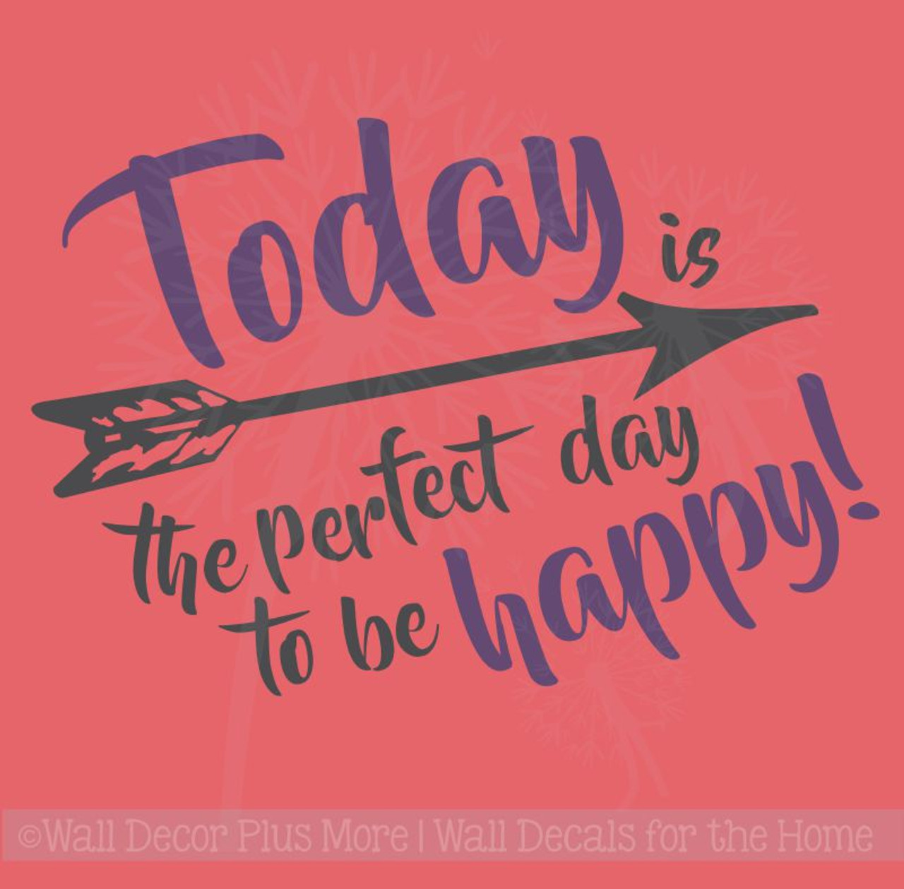 Today Perfect Day To Be Happy Vinyl Decals Wall Inspirational Quotes for  Decor