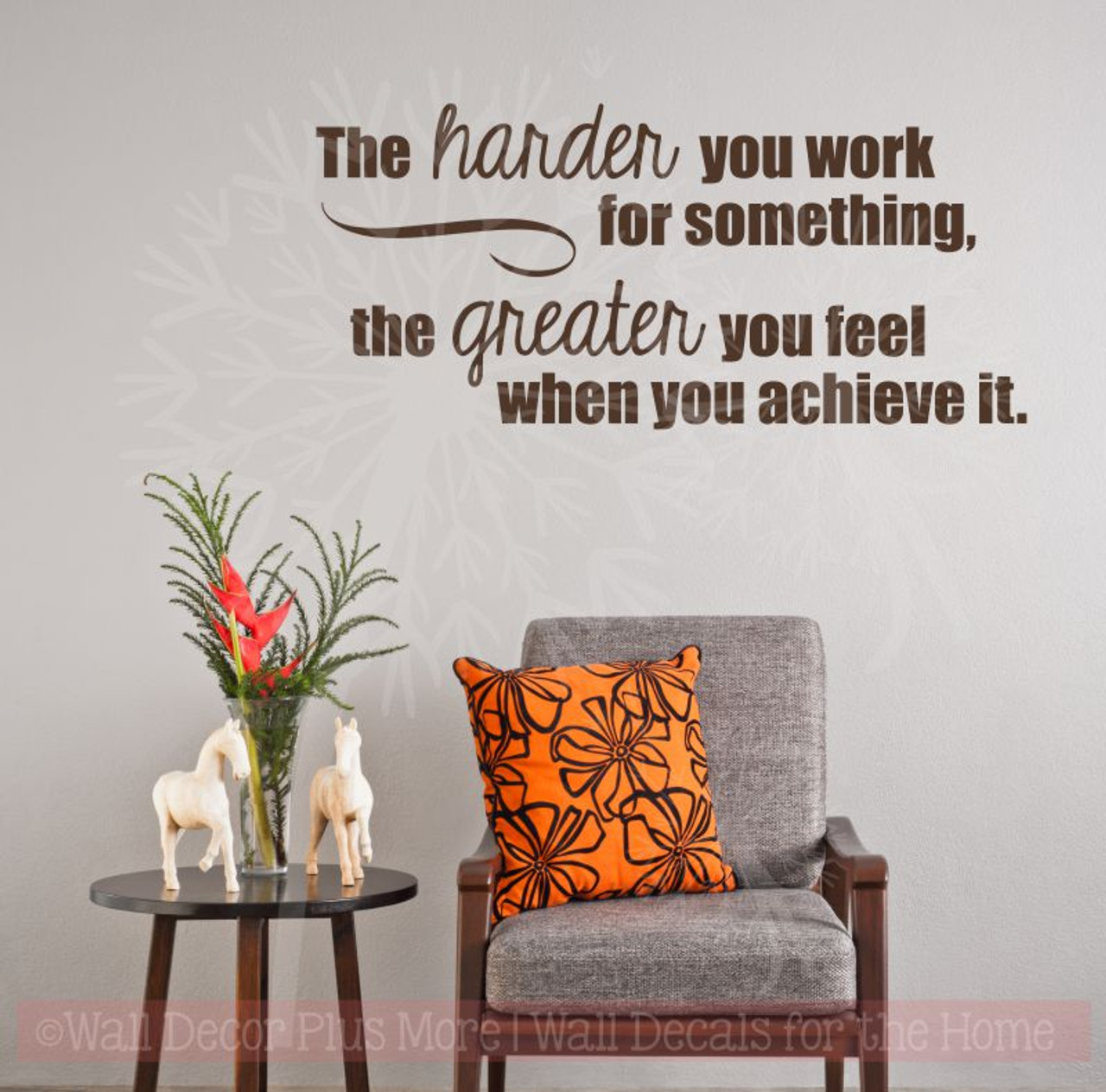 Harder You Work Greater You Feel Inspirational Wall Art Vinyl