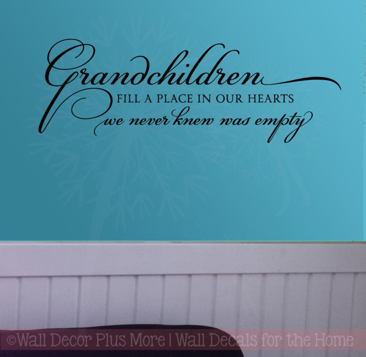 grandchildren fill place in our hearts family wall stickers decals