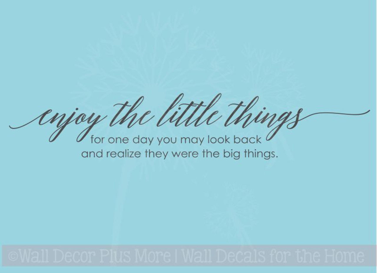 Enjoy the Little Things Quote New  Decal Design Sticker Decor