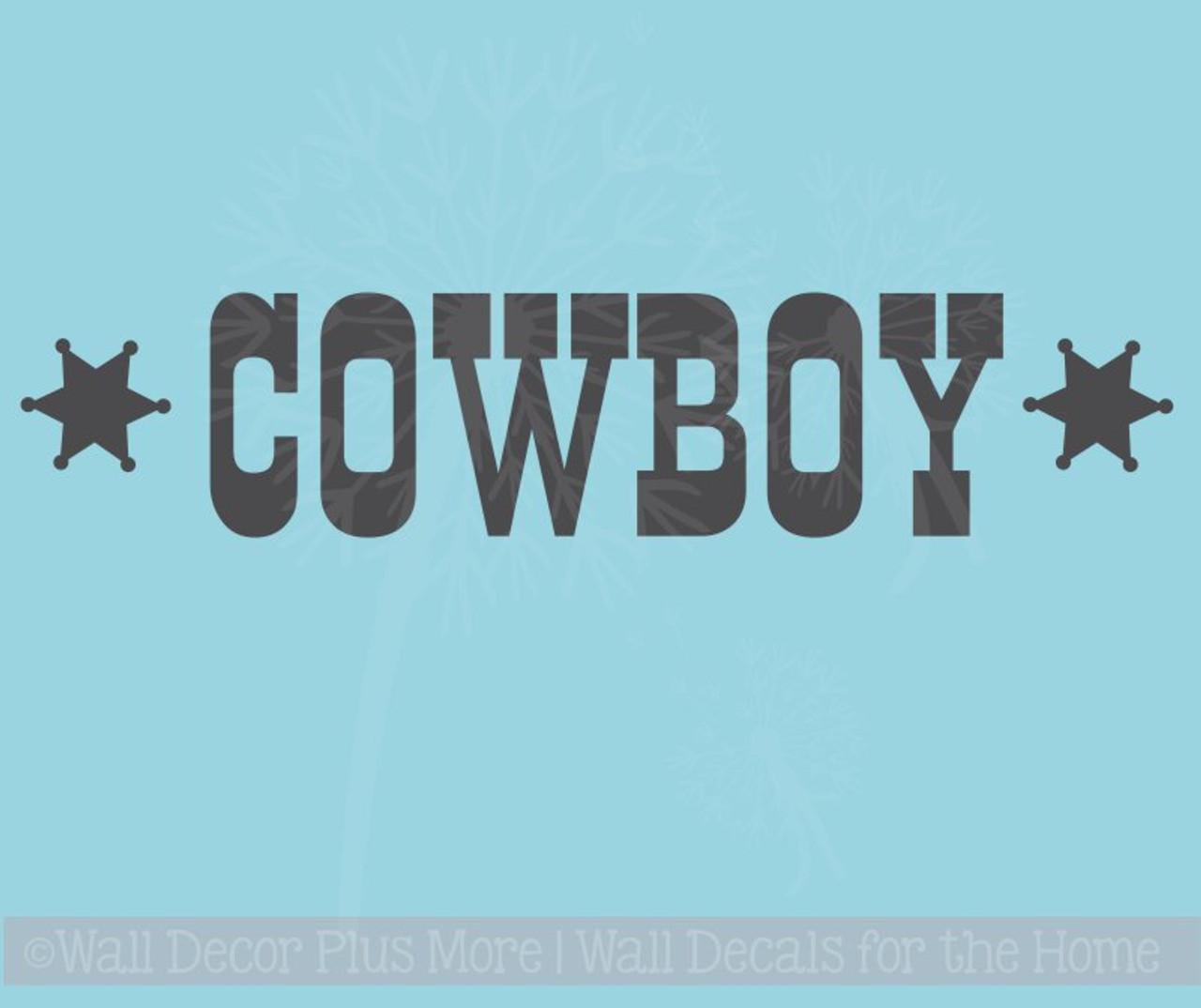 Cowboy Western Vinyl Lettering Art Boy Bedroom Wall Decals Quotes