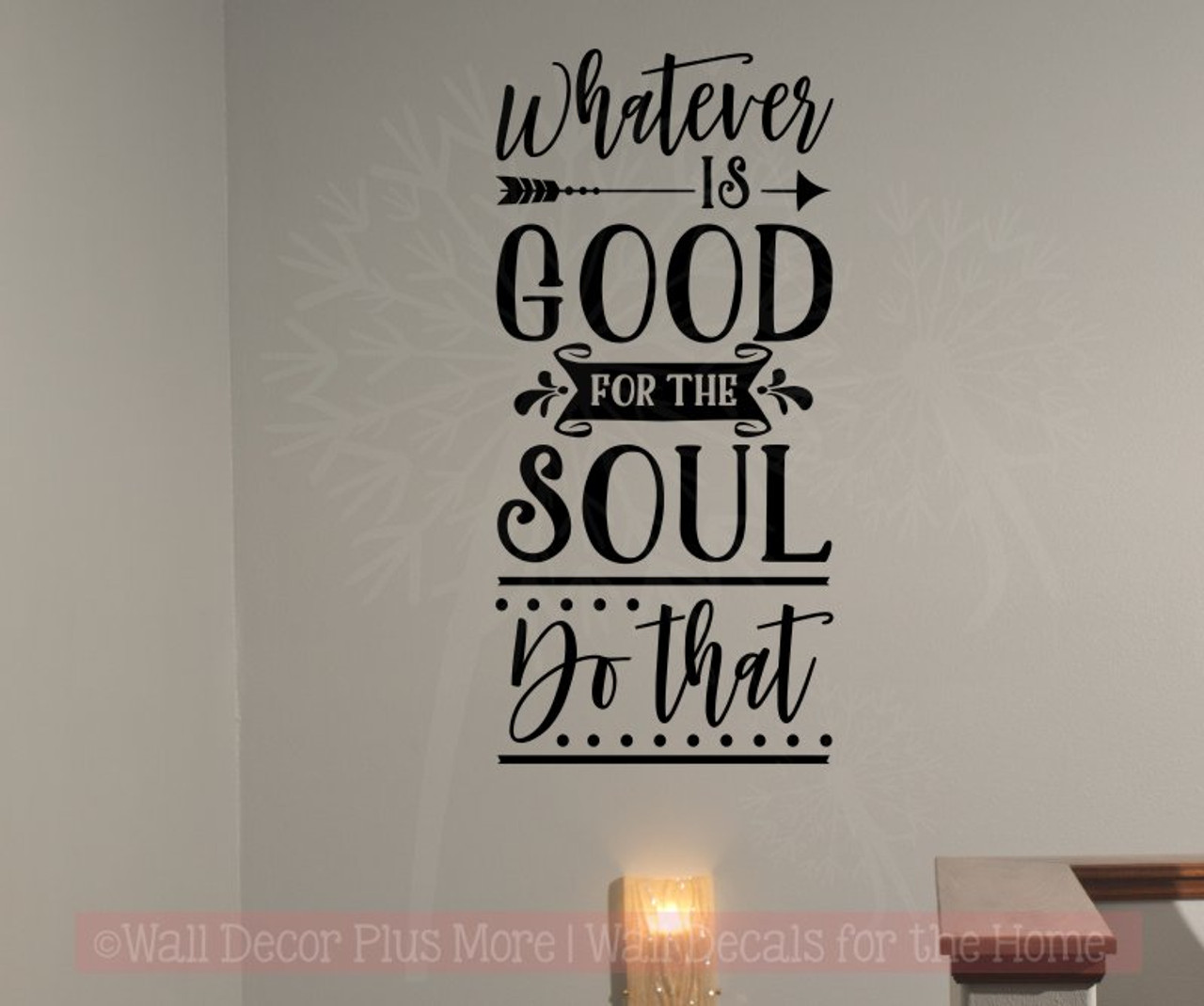 do what is good for the soul healthy living vinyl letters wall decals