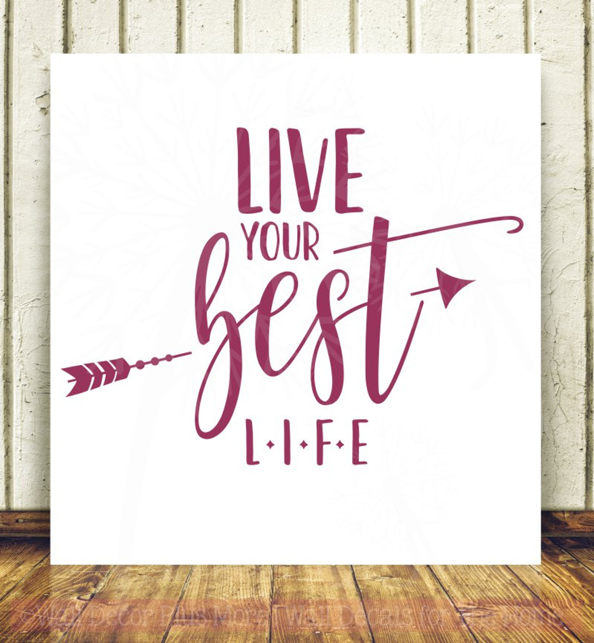 Us Stock Live Quote: Live Your Best Life Inspirational Wall Quote Stickers